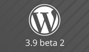 WordPress 3.9 Beta 2